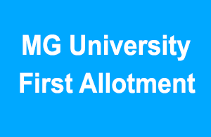 MG University Degree First Allotment Published