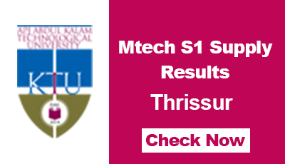 KTU Mtech S1 Supply Results Thrissur