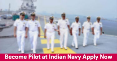 Become Pilot at Indian Navy