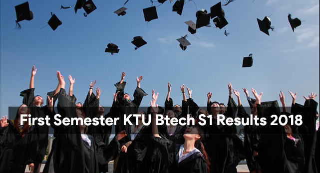 First Semester KTU Btech S1 Results 2018